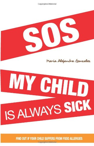 SOS my child is always sick: Discover if your child has food allergies.