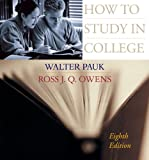 How to Study in College (061837972X) by Walter Pauk