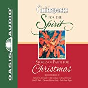 Stories of Faith for Christmas: Guideposts for the Spirit | [Richard H. Schneider, Billy Graham, Richard Crenna, Pearl S. Buck, Norman Vincent Peale, Dale Evans Rogers, Catherine Marshall]
