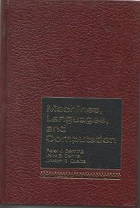 Machines, Languages, and Computation: Peter J. Denning: 9780135422588
