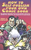 img - for How to Self-Publish Your Own Comic Book book / textbook / text book