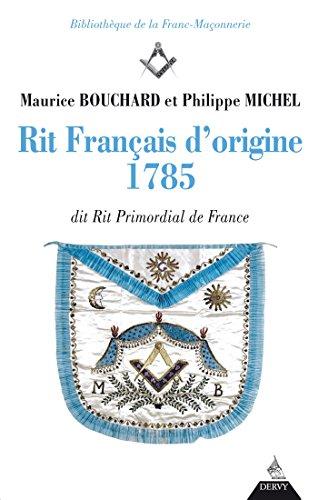 rit-francais-dorigine-1785-dit-rite-primordial-de-france-bibliotheque-de-la-franc-maconnerie