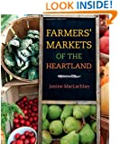 Farmers' Markets of the Heartland (Heartland Foodways)