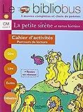 Le Bibliobus n� 5 CM Parcours de lecture de 3 oeuvres litt�raires et po�mes : Cahier d'activit�s
