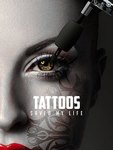 Tattoos Saved My Life on Amazon Prime Instant Video UK