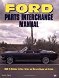 Paul A. Herd Ford Parts Interchange Manual