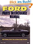 Ford Parts Interchange Manual: 1959-1...
