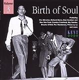 The Birth of Soul Vol.3