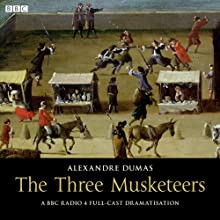 The Three Musketeers Audiobook by Alexandre Dumas Narrated by Full Cast