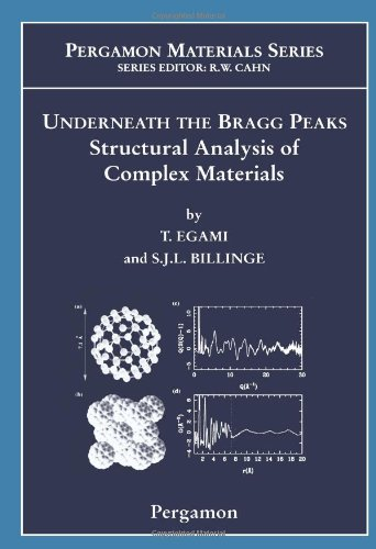 Underneath The Bragg Peaks: Structural Analysis Of Complex Materials