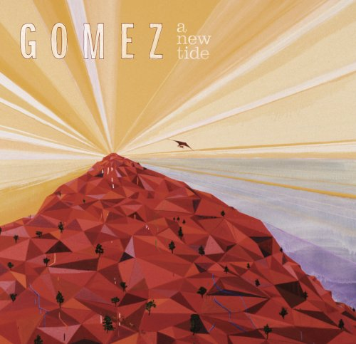 Gomez - A New Tide - Zortam Music