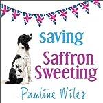 Saving Saffron Sweeting | Pauline Wiles
