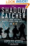 The Shadow Catcher: A U.S. Agent Infi...