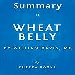 Summary of Wheat Belly by William Davis |  Eureka Books