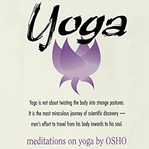 Meditations on Yoga | [Osho]