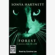 Forest: A Journey from the Wild | [Sonya Hartnett]