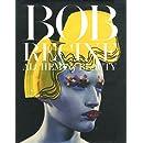 Bob Recine: Alchemy of Beauty