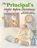 img - for Principal's Night Before Christmas, The (The Night Before Christmas Series) book / textbook / text book
