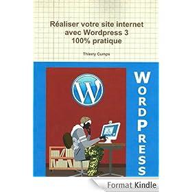 R�aliser votre site internet avec Wordpress 3