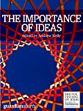 img - for The Importance of Ideas: 16 thoughts to get you thinking (Guardian Shorts Book 11) book / textbook / text book