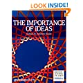 The Importance of Ideas: 16 thoughts to get you thinking (Guardian Shorts Book 11)