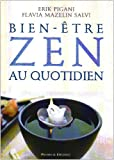 echange, troc Erik Pigani, Flavia Mazelin Salvi - Bien-être zen au quotidien