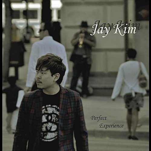 Jay Kim - 2011 - Perfect Experience
