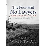 The Poor Had No Lawyersby Andy Wightman