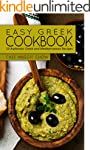 Easy Greek Cookbook: 50 Authentic Gre...