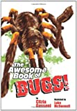 img - for The Awesome Book of Bugs book / textbook / text book