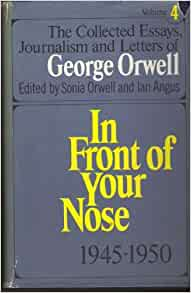 the collected essays journalism and letters of george orwell amazon