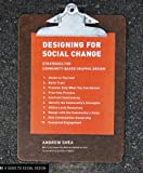 Designing for Social Change /Anglais (Design Briefs)