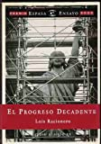 img - for El progreso decadente: Repaso al siglo XX (Espasa) (Spanish Edition) book / textbook / text book