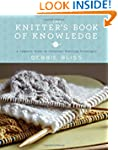 The Knitter's Book of Knowledge: A Co...