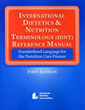 International Dietetics and Nutritional Terminology by AND