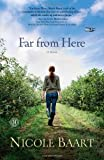 img - for Far from Here: A Novel book / textbook / text book