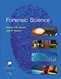 Practical Skills in Forensic Science: AND Forensic Science (1405823895) by Jackson, Andrew R. W.