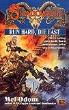 Run Hard, Die Fast (Shadowrun, FAS5741)) (0451457412) by Fanpro