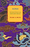 Sons: Good Earth Trilogy, Vol 2 (Oriental Novels of Pearl S. Buck)
