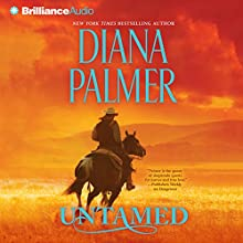 Untamed (       ABRIDGED) by Diana Palmer Narrated by Todd McLaren