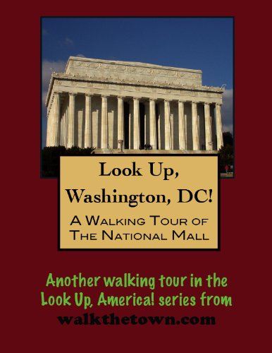 A Walking Tour of Washington, DC - The National Mall