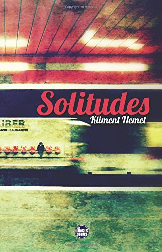 Solitudes: Volume 1