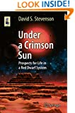 Under a Crimson Sun (Astronomers' Universe)