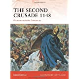 "The Second Crusade 1148: Disaster outside Damascus (Campaign)von ""David Nicolle"""