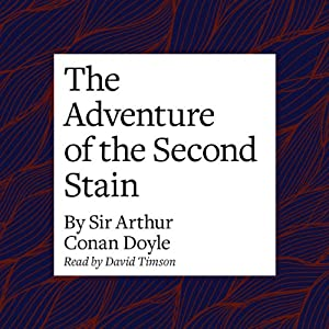 The Adventure of the Second Stain Audiobook