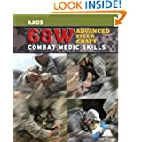 68W Advanced Field Craft: Combat Medic Skills by United States Army