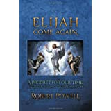 Elijah Come Againby Robert Powell