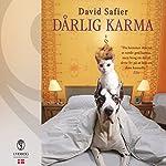 Dårlig karma | David Safier