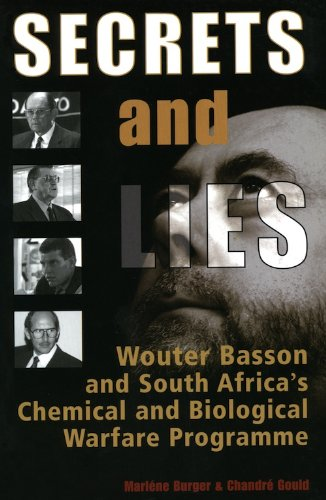 secrets-lies-wouter-basson-and-south-africas-chemical-and-biological-warfare-programme
