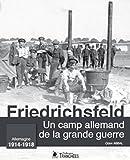 """Afficher """"Un camp allemand de la Grande guerre"""""""